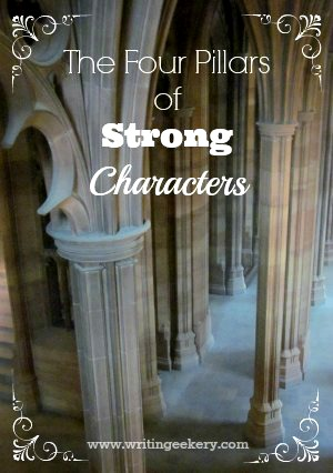 The Four Pillars of Strong Characters
