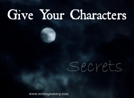 Give Your Characters Secrets