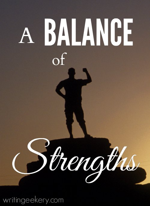 A Balance of Strengths to Take Your Story Higher