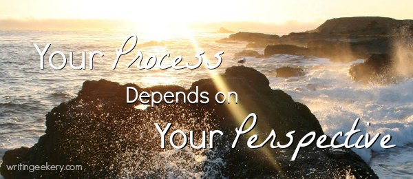 Your process depends on your perspectives.