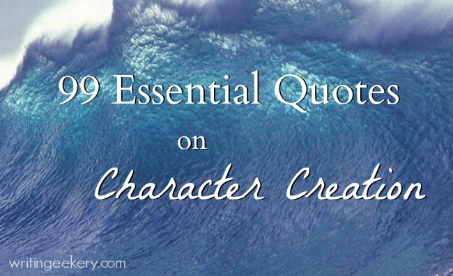 60 Essential Quotes On Character Creation Extraordinary Quotes About Character
