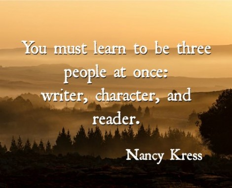 You Must Learn To Be Three People At Once Writer Character And Reader