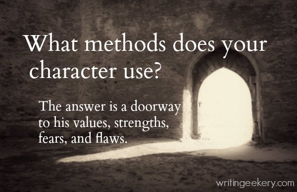 What methods does your character use?