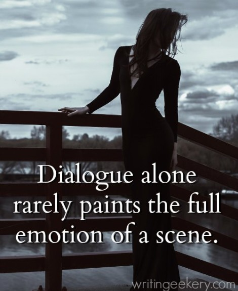 Dialogue alone rarely paints the full emotion of a scene.